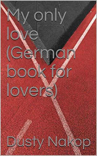 My only love (German book for lovers)