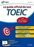 TOEIC : Le guide officiel du test