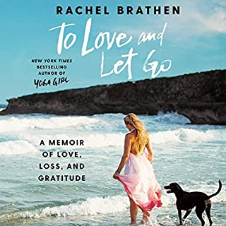 To Love and Let Go                   By:                                                                                                                                 Rachel Brathen                           Length: 8 hrs     Not rated yet     Overall 0.0