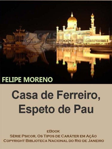 Casa de Ferreiro, Espeto de Pau (PSICOR, os tipos de caráter em...