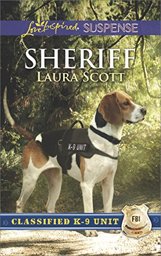 Sheriff (Classified K-9 Unit Book 2)