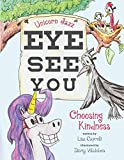 Unicorn Jazz Eye See You Choosing Kindness: Children's Unicorn Book Series