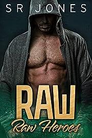 Raw: Raw Heroes