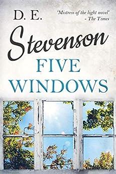 Five Windows by [D. E. Stevenson]