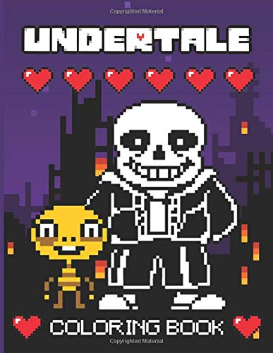 Undertale Coloring Book: Undertale Awesome Coloring Books For Adults With Exclusive Images