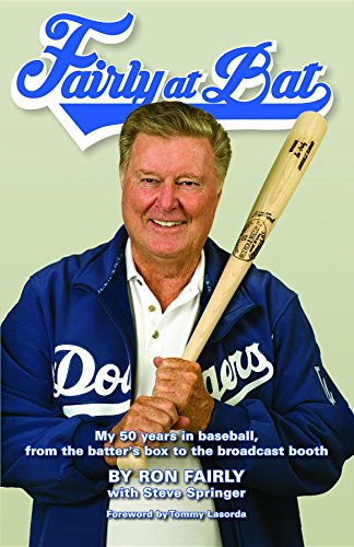 Fairly at Bat: My 50 years in baseball, from the batter's box to the broadcast booth (English Edition)