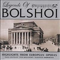 Legends Of The Bolshoi-highlights From European Operas