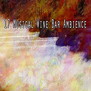 17 Musical Wine Bar Ambience