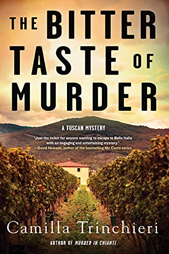 The Bitter Taste of Murder (A Tuscan Mystery Book 2) by [Camilla Trinchieri]