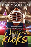 Just for Kicks (Milwaukee Growlers Football Book 1)