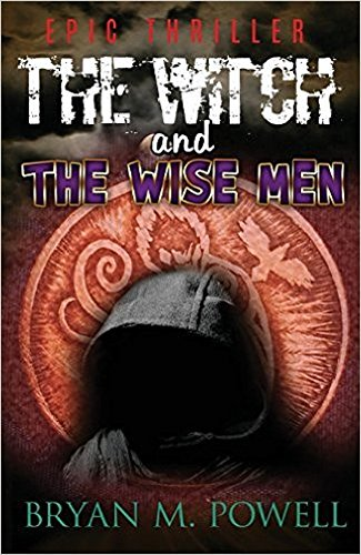 Book: The Witch and the Wise Men (Christian Fantasy Series Book 1) by Bryan Powell