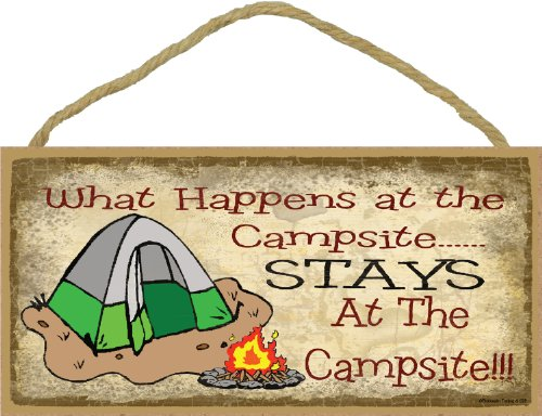 "Blackwater Trading What Happens at The Campsite Stays at The Campsite Tent Camp Sign Plaque Camping Decor 5""x10"""