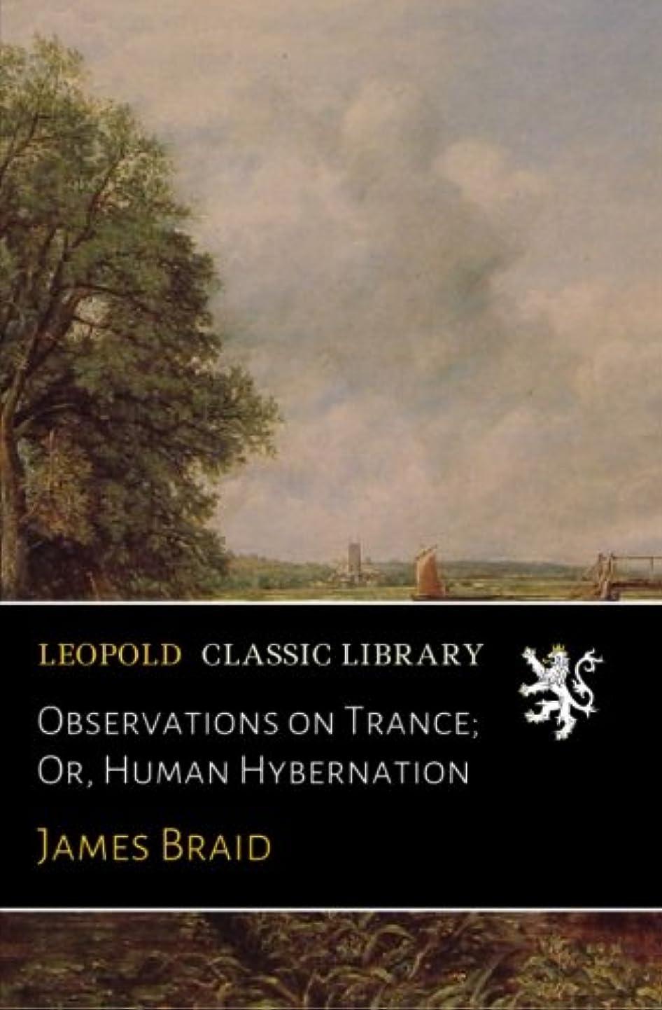 微生物持つ値Observations on Trance; Or, Human Hybernation