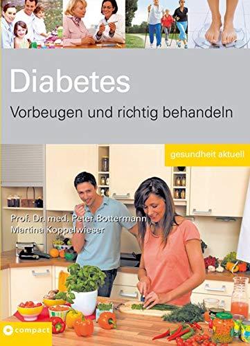 Diabetes - Vorbeugen und richtig behandeln