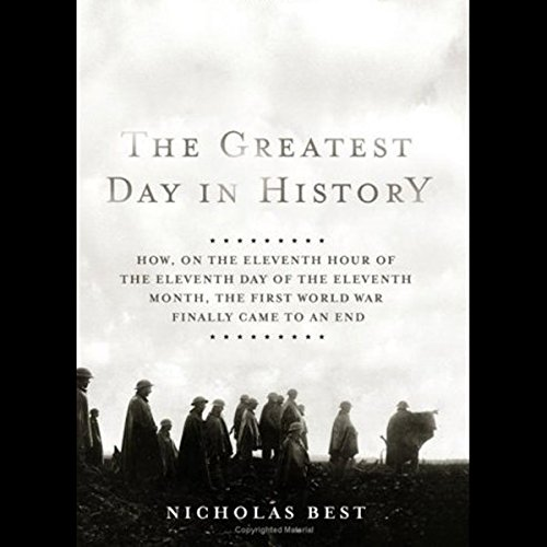 The Greatest Day in History audiobook cover art