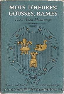 Mots d'Heures: Gousses, Rames: The d'Antin Manuscript