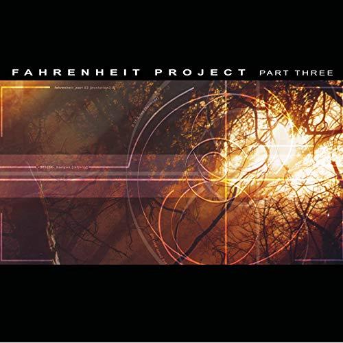 Fahrenheit Project, Pt. 3