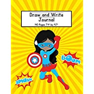 Girl Superhero Draw and Write Journal: Composition Book for Kids With Primary Lines and Half Blank Space for Drawing Pictures - 140 Pages - Design #2