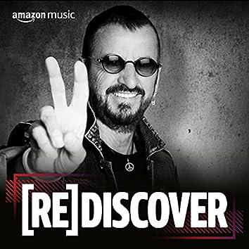 REDISCOVER Ringo Starr