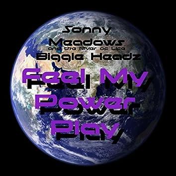Feel My Power Play (feat. Biggie Headz)