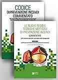 Kit Codice di prevenzione incendi commentato-Le nuove regole...