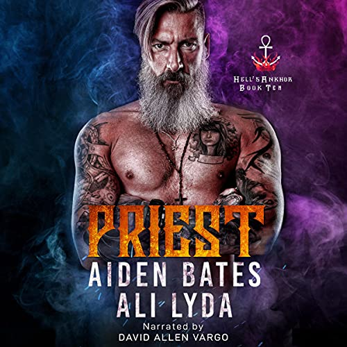 Priest Audiobook By Aiden Bates, Ali Lyda cover art