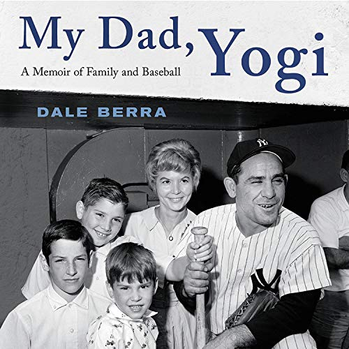 My Dad, Yogi Audiobook By Dale Berra cover art