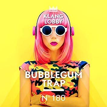 Bubblegum Trap