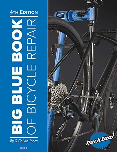 Book's Cover of Big Blue Book of Bicycle Repair — 4th Edition (English Edition) Versión Kindle