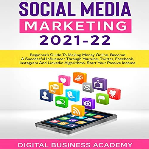 Social Media Marketing 2021-22 cover art