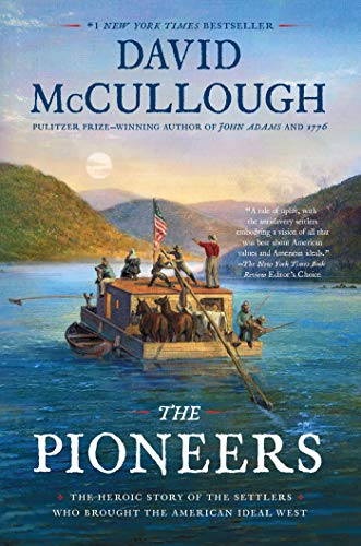 The Pioneers: The Heroic Story o...