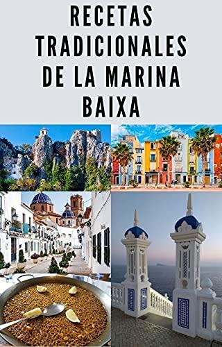 Recetas tradicionales de la Marina Baixa (Spanish Edition)