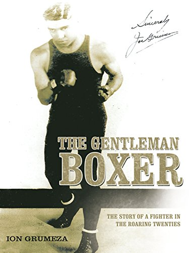 The Gentleman Boxer: The Story of a Fighter in the Roaring Twenties (English Edition)