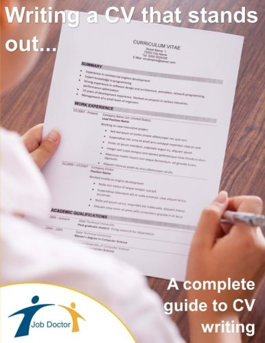 Writing a CV that stands out...!: A complete guide to CV writing