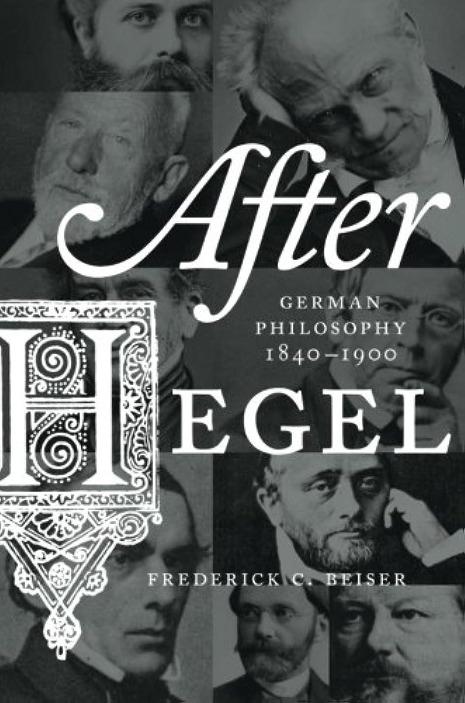 予測長方形ヘルパーAfter Hegel: German Philosophy 1840-1900