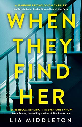 When They Find Her: The gripping new thriller that will take your breath away by [Lia Middleton]