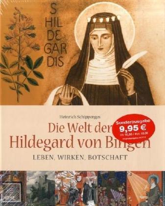 Die Welt der Hildegard von Bingen