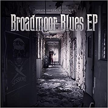 Broadmoor Blues EP