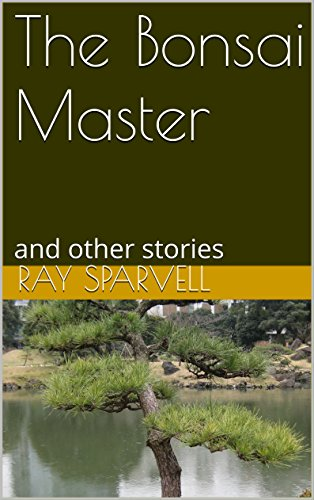 The Bonsai Master: and other stories (English Edition)