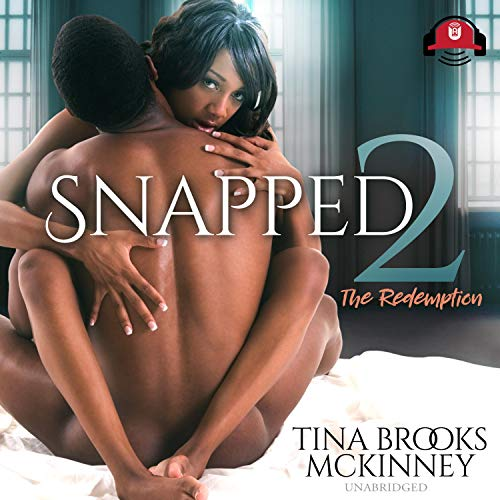 Snapped 2 Audiobook By Tina Brooks McKinney cover art