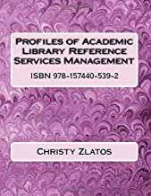 Profiles of Academic Library Reference Services Management