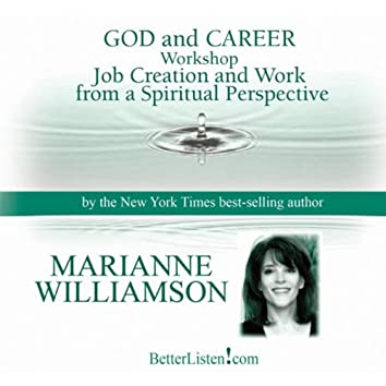 God & Career Workshop: Job Creation and Work from a Spiritual Perspective