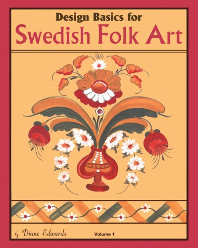 Compare Textbook Prices for Design Basics for Swedish Folk Art  ISBN 9781453876862 by Edwards, Diane