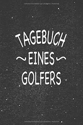 Tagebuch eines Golfers: Fabelhaft als Zubehör zum festhalten von Notizen rund um den Abschlag oder Stellungsspiel