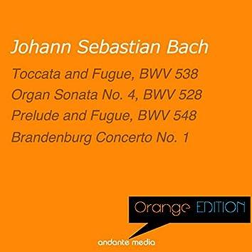 """Orange Edition - Bach: Organ Sonata No. 4 """"Trio Sonata"""" & Brandenburg Concerto No. 1"""