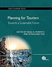Planning for Tourism: Towards a Sustainable Future (CABI Tourism Texts)
