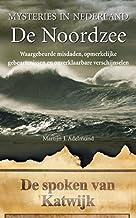 De Noordzee (Mysteries in Nederland)