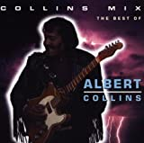 Songtexte von Albert Collins - Collins Mix: The Best Of