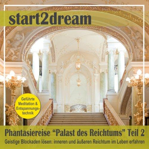 """Phantasiereise """"Palast des Reichtums"""" Teil 2 Titelbild"""