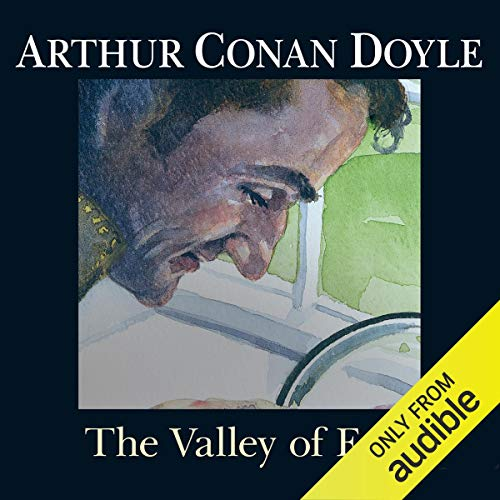 The Valley of Fear                   By:                                                                                                                                 Arthur Conan Doyle                               Narrated by:                                                                                                                                 Derek Jacobi                      Length: 6 hrs and 16 mins     44 ratings     Overall 4.5